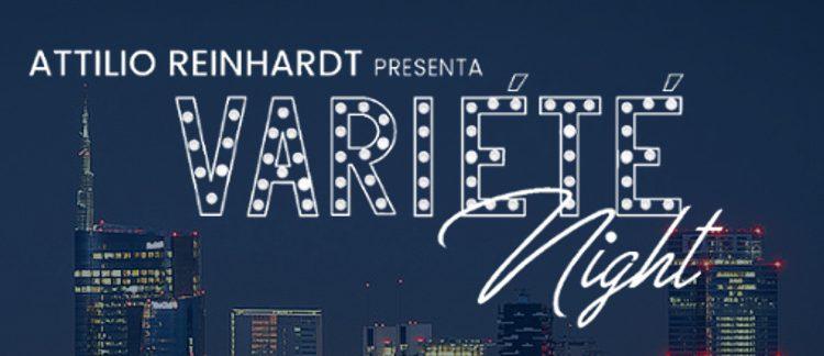 Attilio Reinhardt presenta Variété Night